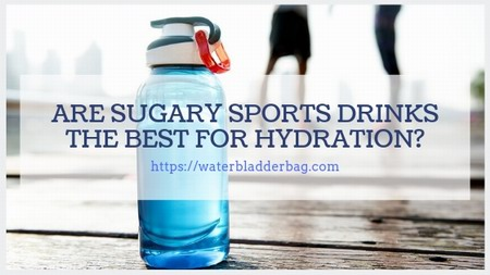 sugary sports drinks the best for hydration