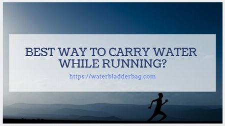 best way to carry water while running